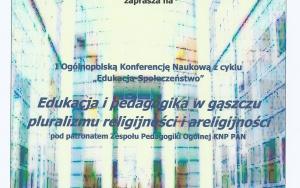 Konferencja naukowa | Edukacja i pedagogika w gąszczu pluralizmu religijności i areligijności