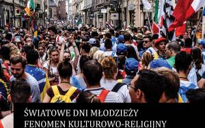 Światowe Dni Młodzieży. Fenomen kulturowo-religijny